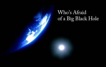 ¿Quién teme a los agujeros negros?