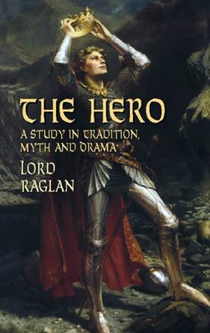 El Héroe, de Lord Raglan